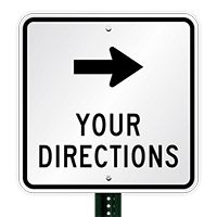 Choose Arrow And Add Your Custom Directions Sign