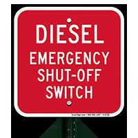 Diesel - Emergency Shut-Off Switch Sign