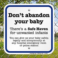A Safe Haven For Unwanted Infants Sign