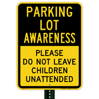 Parking Lot Awareness Sign