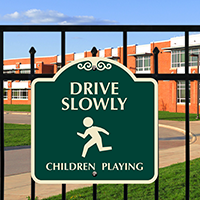 Drive Slowly Children Playing Signature Sign
