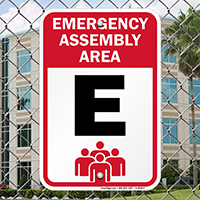 Emergency Assembly Point  Area E Sign