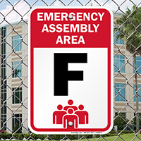 Emergency Assembly Point  Area F Sign