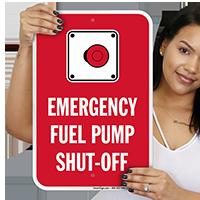 Fuel Pump Shut Off Sign