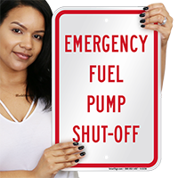 Emergency Fuel Pump Shut-Off Warning Sign