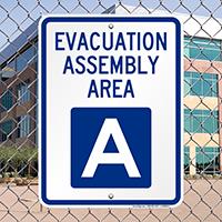 Evacuation Assembly Area A Sign