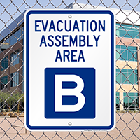 Evacuation Assembly Area B Sign