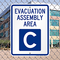 Evacuation Assembly Area C Sign