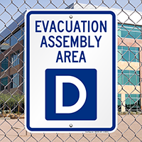Evacuation Assembly Area D Sign