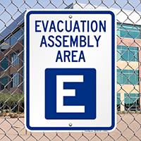 Evacuation Assembly Area E Sign