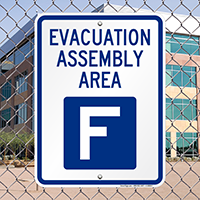 Evacuation Assembly Area F Sign