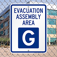Evacuation Assembly Area G Sign