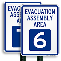 Evacuation Assembly Area 6 Sign