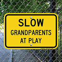 Slow Grandparents At Play Sign