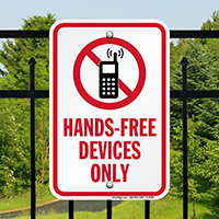 No Cell Phone,Hands-Free Devices Only Sign