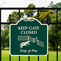 Keep Gate Closed Dogs At Play SignatureSign