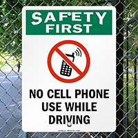 No Cell Phone Use Driving Safety First Sign