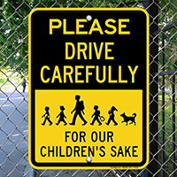 Drive Carefully Sign