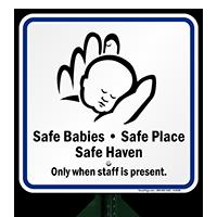 Babies Safe Place Safe Heaven Sign