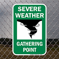 Severe Weather Gathering Point Sign