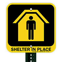 Shelter In Place Sign
