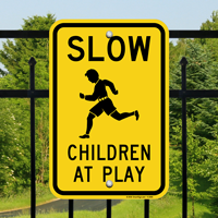 Slow Down, Children at Play Sign
