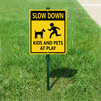 Slow Down - Kids And Pets At Play LawnBoss Sign