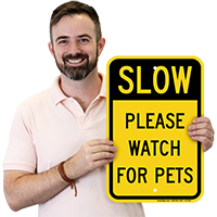 Please Watch For Pets Sign