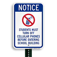 Notice Students Turn Off Phones Sign