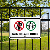 Talk To Each Other, No Cellphone Symbol Signs