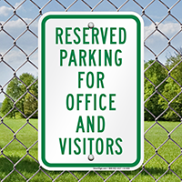 Reserved Parking For Office And Visitors Sign
