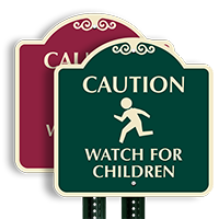 Watch For Children Dome Shaped Sign