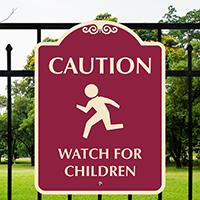 Caution Watch for Children SignatureSign