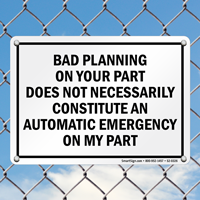 Bad Planning Emergency Sign