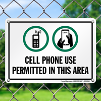 Cell Phone Use Permitted Area Sign