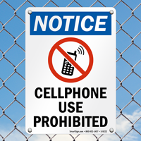 Cellphone Use Prohibited Notice Sign