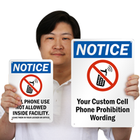 Customized No Cell Phones Notice Sign