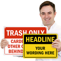 Add Own Headline And Text Signs