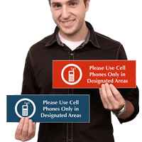 Please Use Cell Phone Only In Designated Area Sign