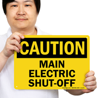Caution Main Electric Shut-Off Sign