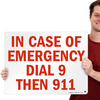 Emergency Dial 9 Then 911 Sign