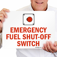 Fuel Shut Off Switch Sign