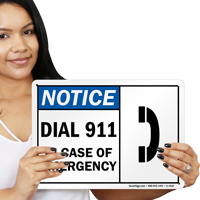 Dial 911 In Case Emergency Sign
