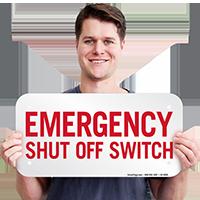 Shut Off Switch Emergency Sign