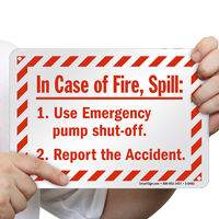 In Case Of Fire, Spill Sign