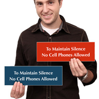Maintain Silence No Cell Phones Allowed Sign