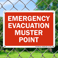 Emergency Evacuation Muster Point Sign