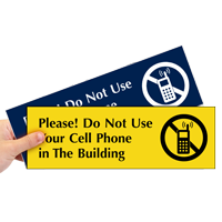 No Cell Phone In The Building Sign