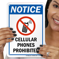 Cellular Phones prohibited Notice Sign