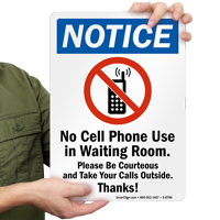 Please Be Courteous and Take Your Calls Outside Sign